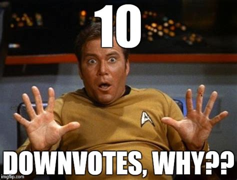 Kirk Meme - the downvote negotiator imgflip