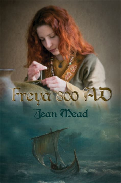 Book Review By Freya by Freya 800 Ad By Jean Mead Reviews Discussion Bookclubs