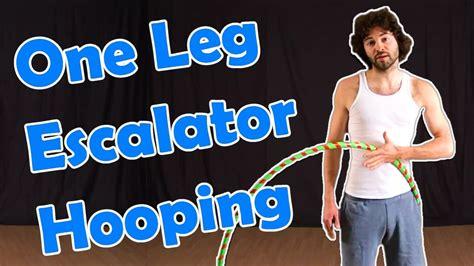 tutorial hula dance how to hula hoop for beginners one leg escalator trick