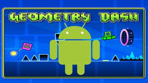 geometry dash apk geometry dash apk the android mania