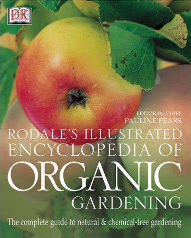 rodale s ultimate encyclopedia of organic gardening the indispensable green resource for every gardener books meljeffrey2 on marketplace pulse