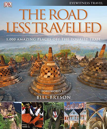 the road less travelled ebook libro the road less travelled foreword by bill bryson di dk