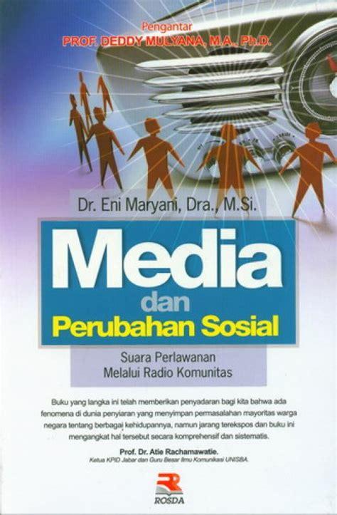Media Dan Perubahan Sosialrosda bukukita media dan perubahan sosial toko buku