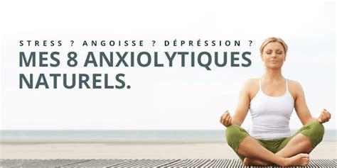 l for depression stress crise d angoisse d 233 pression les anxiolytiques