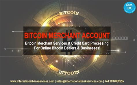 Bitcoin Merchant Account - how to get bitcoin merchant account approval ibs payment