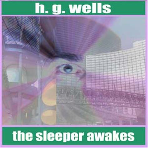 Sleeper Awakes by Listen To Sleeper Awakes By H G At Audiobooks