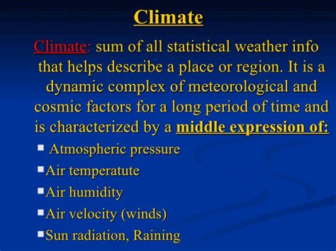 climate weather physical factors