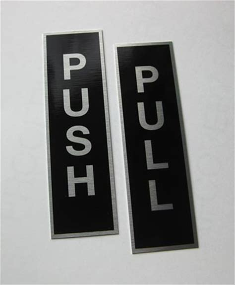 Push Pull Door Signs Glass Door Push Pull Signs For Doors And Office Interiors Push Pull Door Signs