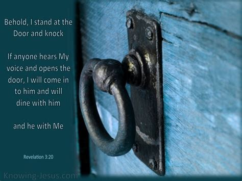 Stand At The Door And Knock by Revelation 3 20 Behold I Stand At The Door And Knock Aqua