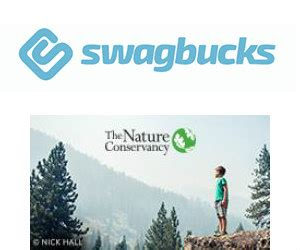 Swagbucks Sweepstakes - donate to the nature conservancy earn 30 in swagbucks free stuff freebies
