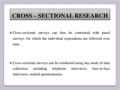 define cross sectional design one time research and longitudinal research