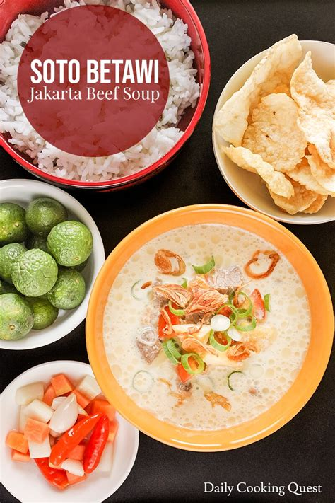 soto betawi jakarta beef soup recipe daily cooking quest