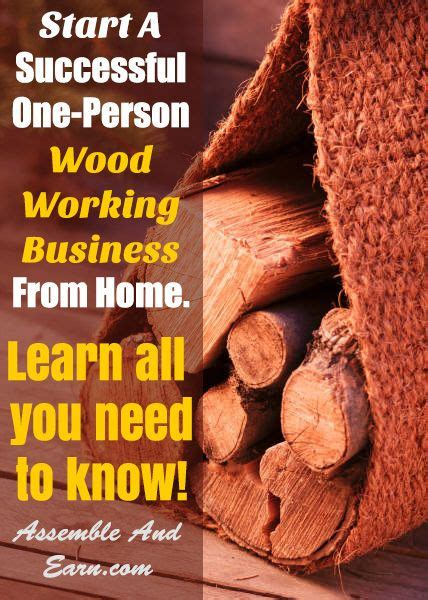 starting a woodworking business 75 best start and run a woodworking business at home