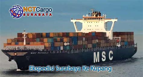 Expedisi Surabaya ekspedisi surabaya ke kupang dari nct jasa pengiriman