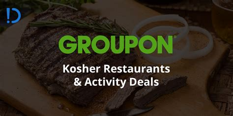 Can You Buy A Groupon Gift Card - save 10 25 on groupon local deals kosher restaurant and activity deal roundup