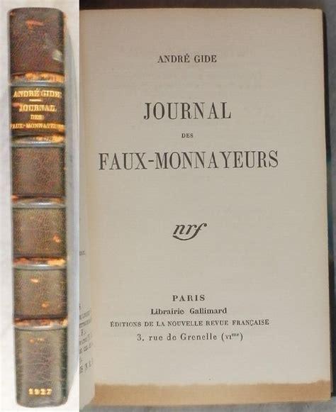 journal des faux monnayeurs journal des faux monnayeurs par gide andr 233 nrf gallimard paris couverture rigide 1 232 re 201 dition