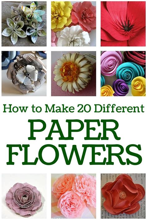 Make Your Own Paper Flowers - how to make 20 different paper flowers beautiful