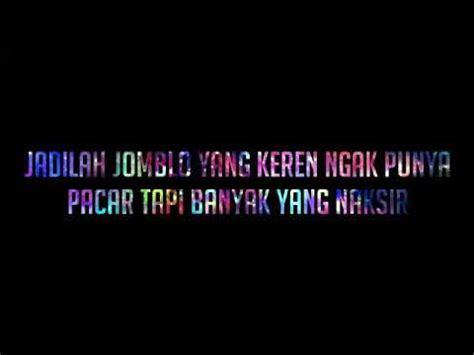 status wa keren buat parah jomblo youtube