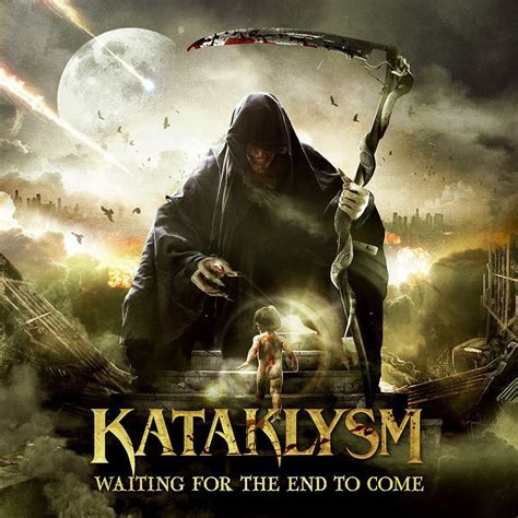 a to come kataklysm waiting for the end to come album artwork info revealed