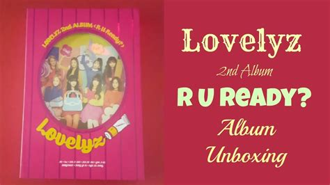 Album Lovelyz R U Ready lovelyz r u ready album unboxing