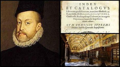 libro felipe ii la biografa felipe ii y su 171 lucha 187 contra la inquisici 243 n para salvar los libros prohibidos de el escorial