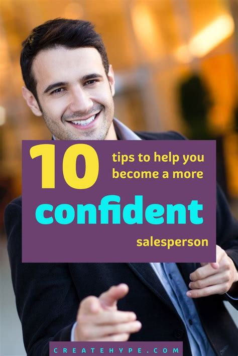 10 Secrets To Confidence by 10 Tips To Help You Become A More Confident Salesperson