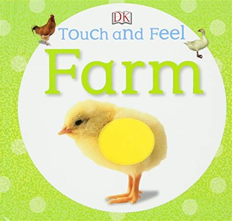 farm touch and feel books touch and feel farm touch feel board book in the