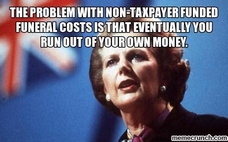 Margaret Thatcher Memes - margaret thatcher