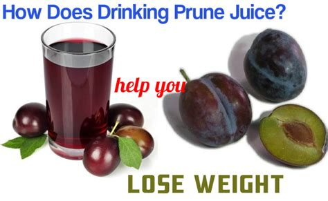 Will A Prune Juice Diet Detox Ur by How Does Prune Juice Help You Lose Weight