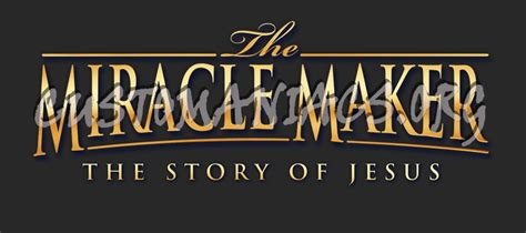 The Miracle Maker Free The Miracle Maker The Story Of Jesus Dvd Covers Labels By Customaniacs Id 67572 Free