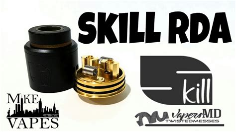 Skiil Rda Authentic By Tm skill rda by vapersmd twisted messes mike