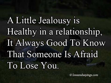 Jealousy Quotes The Gallery For Gt Quotes About Being Jealous