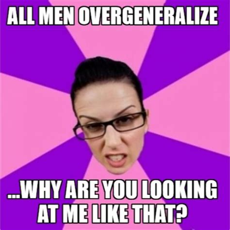 Why You Heff To Be Mad Meme - image 748281 not all men know your meme