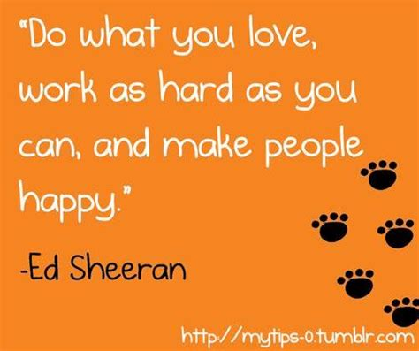 ed sheeran quotes funny inspirational quotes by ed sheeran quotesgram