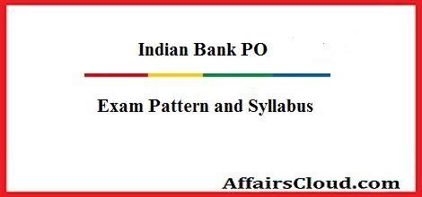 new pattern bank exam indian bank po 2016 exam pattern syllabus