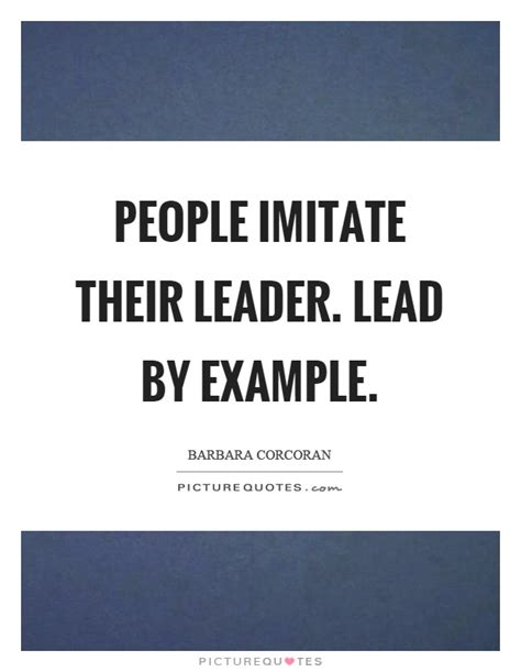 lead by exle quotes