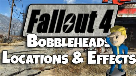 bobblehead effect fallout 4 bobblehead locations bobbleheads effects