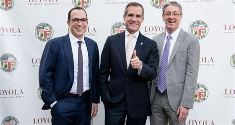 Jd Mba Programs Los Angeles by L A Mayor Eric Garcetti Lmu President Timothy Snyder