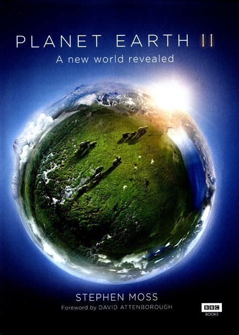 Planet Earth planet earth ii a new world revealed by moss stephen