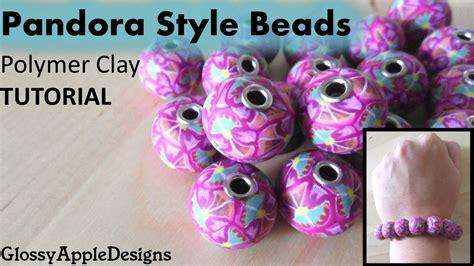 youtube tutorial polymer clay polymer clay pandora style beads tutorial youtube