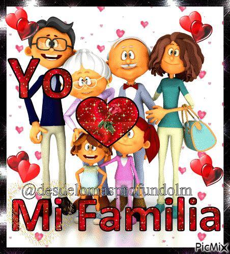 imagenes de mi familia la amo yo amo mi familia picmix