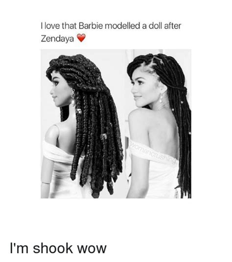 I M A Barbie Girl Meme - i love that barbie modelled a doll after zendaya i m shook