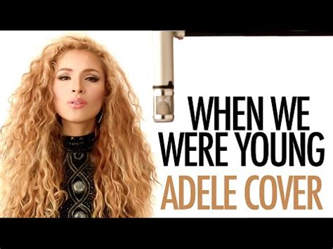 download mp3 adele when we are young adele when we were young spanish cover sereza mp3
