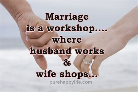 the relationships workshop ebook funny quote marriage is a workshop where husband works