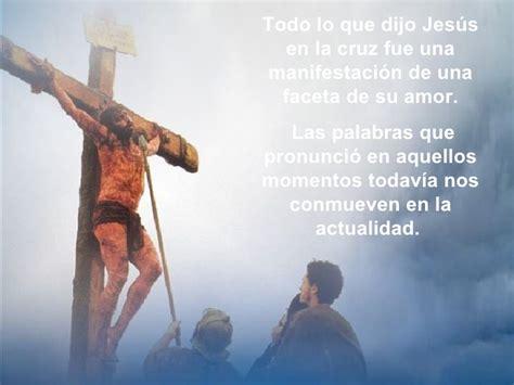 imagenes de jesus en la cruz con frases lo que dijo jesus en la cruz