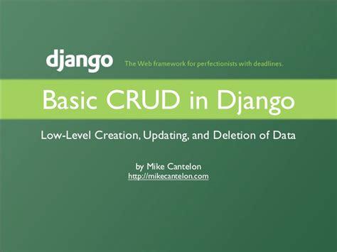django tutorial for beginners ppt basic crud in django