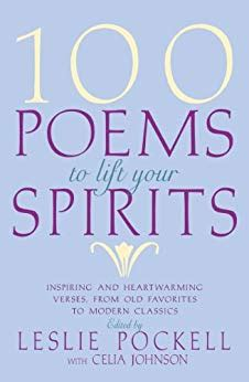 Mba In A Book Leslie Pockell by 100 Poems To Lift Your Spirits Kindle Edition By Leslie