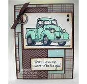 Truck Stamp By  Two Paper Divas Cards Pinterest
