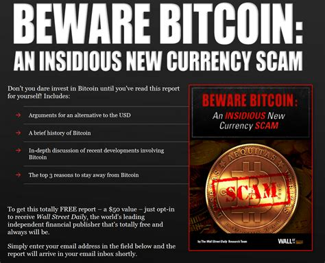 bitcoin legit bitcoin beware bitcoin an insidious new currency scam