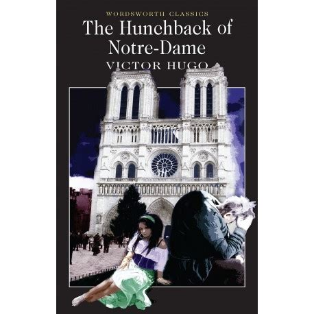 libro the hunchback of notre the hunchback of notre dame wordsworth collection wordsworth classics english wooks